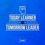 Learn Today Leader Tomorrow